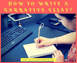 Tips On Writing A Narrative Essay How To Write A Narrative Essay Assignment Help