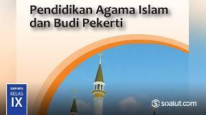 Uji kompetensi ekonomi bab 6 guru ilmu sosial. Kunci Jawaban Pai Kelas 9 Pendidikan Agama Islam Buku Siswa Kurikulum 2013 Revisi 2018