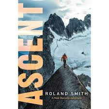 Ascent - (Peak Marcello Adventure) By Roland Smith (Hardcover) : Target