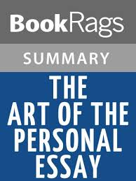 The Art Of The Personal Essay Amazon Com Summary Study Guide The Art Of The Personal