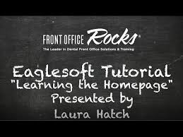 How To Use Eaglesoft Home Pages