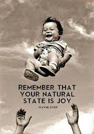 Joy Quotes Fascinating Remember That Your Natural State Is Joy Picture Quotes
