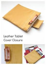 diy leather closure for tablet case diy leather projects leather craftssewing projectlet coverfree
