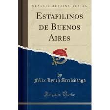 Estafilinos de Buenos Aires by Felix Lynch Arribalzaga