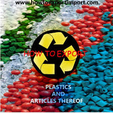 39 plastics and plastic articles