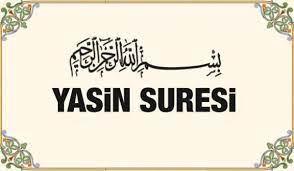 Yasin Suresi'nin faziletleri | Yasin Suresi Arapça okunuşu ve Türkçe  meali... - YAŞAM Haberleri