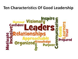 qualities of a leader ten characteristics of good leadership
