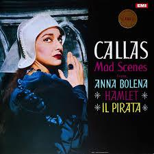 <b>Maria Callas</b> - <b>Mad</b> Scenes (Vinyl) | Discogs