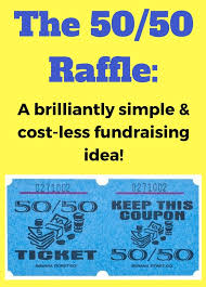 things to raffle off at a fundraiser 50 50 raffle fundraiser the easiest fundraiser ever