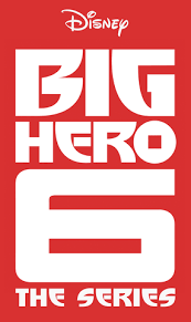 <b>Big Hero 6: The</b> Series - Wikipedia, la enciclopedia libre