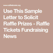 Use This Sample Letter To Solicit Raffle Prizes Raffle