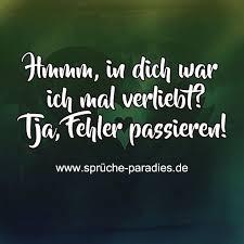 Hmmm In Dich War Ich Mal Verliebt Tja Fehler Passieren German
