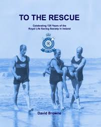 The Rlss In Ireland New Book Published Royal Life Saving