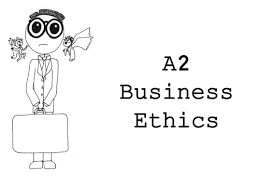 model essay business ethics by lisaidd teaching resources tes ocr a2 business ethics