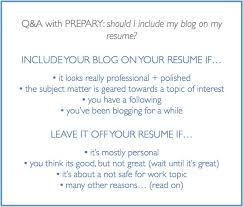 What Should Not Be Included In A Resume Should I Include My Blog On My Resume The Prepary The