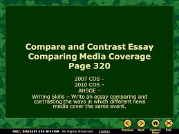 compare and contrast essay comparing media coverage page cos  1 compare and contrast essay comparing media coverage page 320 2007 cos 2010 cos ahsge writing skills write an essay comparing and contrasting the