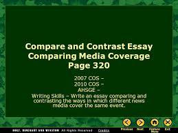 compare and contrast essay comparing media coverage page cos  1 compare and contrast essay comparing media coverage page 320 2007 cos 2010 cos ahsge writing skills write an essay comparing and contrasting the