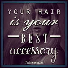 Beautiful Hair Quotes Best of Your Hair Is Your Best Accessory Hair Stylist Quotes Pinterest