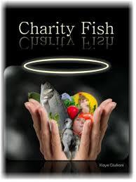 Charity Fish - Kindle edition by Giuliani, Kaye. Religion ...