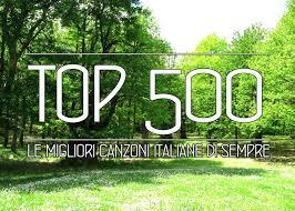 Goodnewsforbadpeople Le 500 canzoni italiane pi belle di sempre