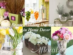 Wedding Decorations Re Re Purpose Re Use And Enjoy Your Wedding Flowers Afloralcom