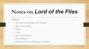 lord of the flies themes notes on lord of the flies themes the lord of the flies themes 2 notes