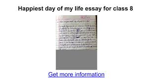 happiest day of my life essay for class google docs