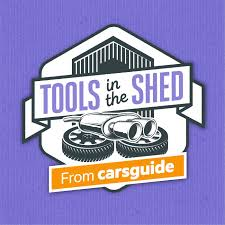 CarsGuide Podcast: Tools in the Shed