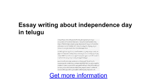 essay writing about independence day in telugu google docs