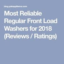 most reliable front load washer. Plain Most Most Reliable Regular Front Load Washers For 2018 Reviews  Ratings For Washer I