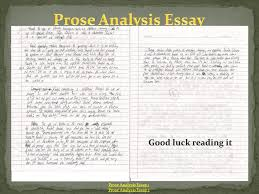 letter to the reader ppt 10 prose analysis essay good luck reading it prose analysis essay 1