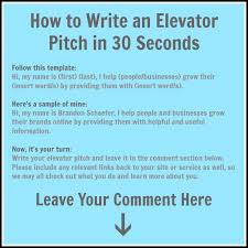 Elevator Pitch Examples For Students How To Write A 30 Second Elevator Pitch Under Fontanacountryinn Com