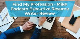executive resume writer mike podesto executive resume writer review