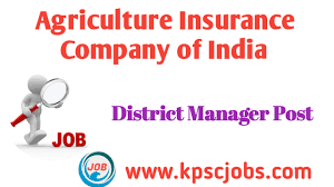 Click here to know more about our 3 levels of customer support for information and queries related to the crop insurance scheme. District Manager Posts In Agriculture Insurance Company Of India Kpsc Jobs