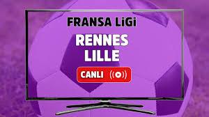 Canlı izle Rennes Lille Bein Sports 3 şifresiz canlı maç izle, Rennes Lille  maçı hangi kanalda? Rennes Lille maç sonucu - Tv100 Spor