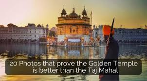 photos that show why the golden temple is better than the taj  20 photos that show why the golden temple is better than the taj mahal