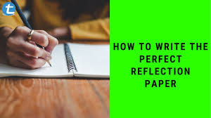 Besides schoolwork, writing reflective essays on movies is a great way for students to enhance their writing experiences. How To Write The Perfect Reflection Paper Types Of Reflection Papers Step By Step Guide Youtube
