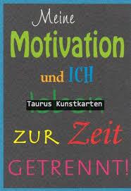 Meine Motivation Und Ich Grusskartenshopde