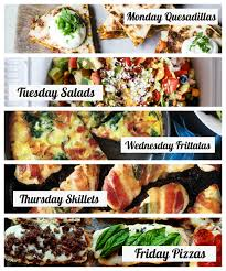Family Meal Plans 30 Minute Dinners A Weekly Meal Plan For Busy Families Modern