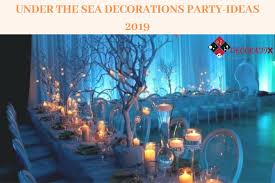 under the sea decorations party ideas 2019