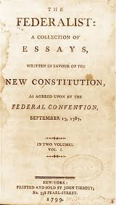 history of the constitution the united states constitution the federalist papers
