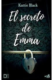 Ulia, de 6 años, está esperando un hermano. El Secreto De Emma De Kattie Black Libro Gratis Pdf Y Epub Hola Ebook