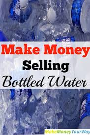 Best Bottled Water For Vending Machine Classy Make Money Selling Bottled Water