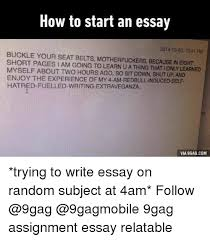 🔥 best memes about writing essay writing essay memes 9gag memes and buckle how to start an essay 2014 10