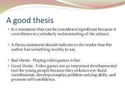 writing a good thesis statement 7 a good thesis  is a statement