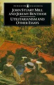 Utilitarianism And Other Essays Utilitarianism And Other Essays By Jeremy Bentham John Stuart Mill