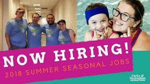 Summer Seasonal Jobs Summer Seasonal Job Opportunities Parks Recreation