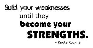 build your weaknesses word art bie build your weaknesses word art bie