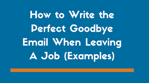 goodbye email when leaving a job