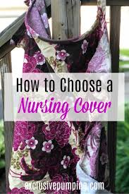 best nursing cover how to choose one